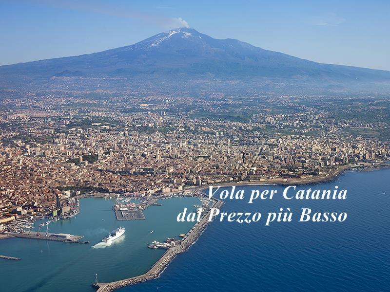 Vola per Catania dal Prezzo più Basso